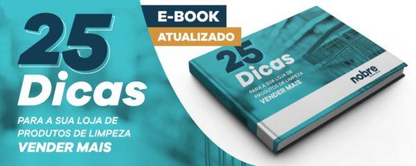 E-book: 25 dicas para sua loja de produtos de limpeza vender mais